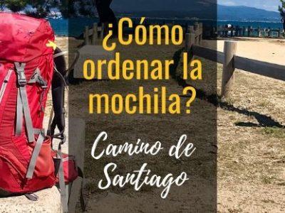 ¿Cómo ordenar la mochila para el Camino de Santiago?