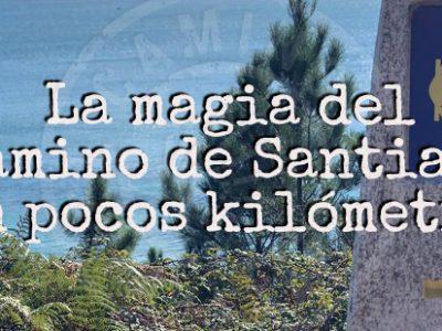 La magia del Camino de Santiago en pocos kilómetros