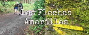 Las flechas amarillas 💛 del Camino de Santiago | Origen y Significado
