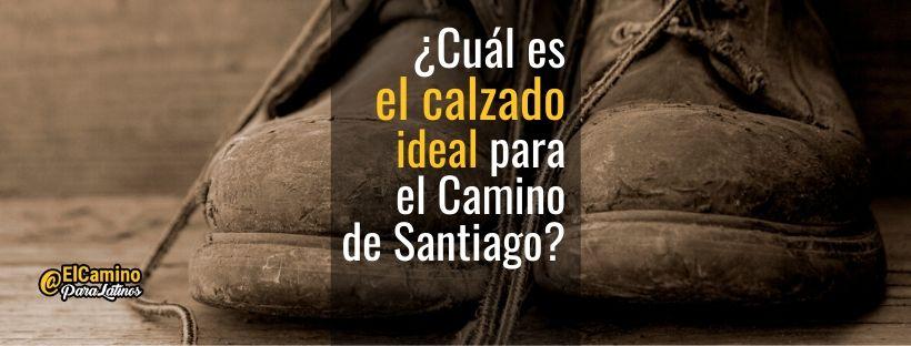 calzado ideal camino Santiago